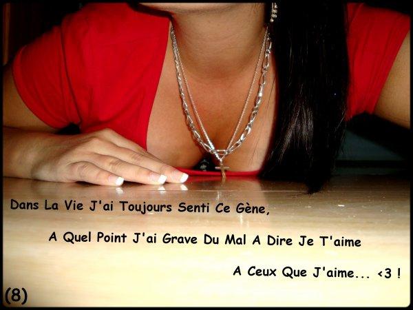 Dans La Vie J'ai Toujours Senti Ce Gène, A Quel Point J'ai Grave Du Mal A Dire Je T'aime A Ceux Que J'aime... ♥