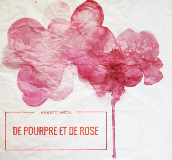 FANFICTION : DE POURPRE ET DE ROSE