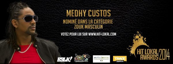 "Medhy Custos nominé aux ""Hits Lokal Awards"""