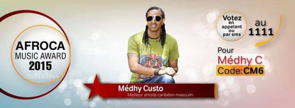 Africa Music Awards... Je vote vote pour Medhy Custos par sms au 1111 code CM6