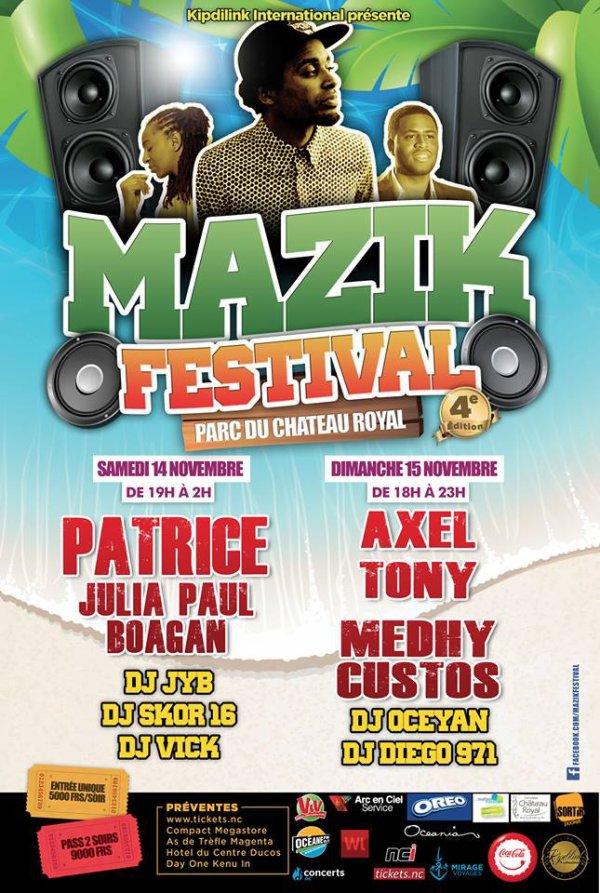 Mazik Festival 2015 à Nouméa... Parmi les invites, Medhy Custos...