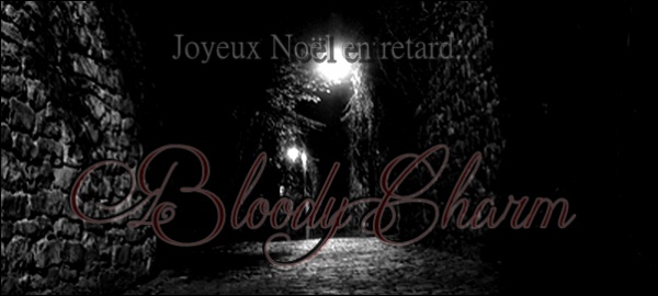 ┌____________________________________________┐ Bloody Charm : Destructive Passion The Approach ~ Chapter II ~ └____________________________________________┘