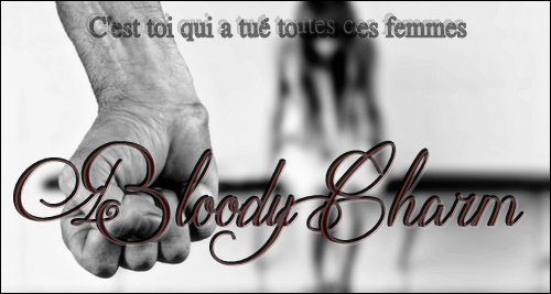 ┌____________________________________________┐ Bloody Charm : Destructive Passion The Approach   ~ Chapter IX. ~  └____________________________________________┘