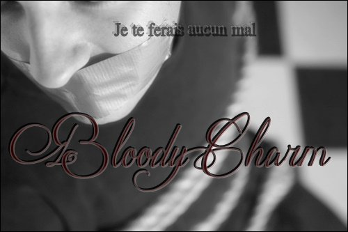 ┌____________________________________________┐ Bloody Charm : Destructive Passion The Influence   ~ Chapter XII. ~  └____________________________________________┘