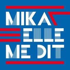 Elle Me Dit / Mika - Elle Me Dit (2011)