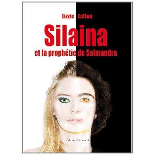 """Parution du tome 1: """"Silaina et la prophétie de Salmandra"""""""
