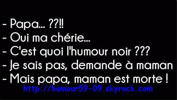 Humour Noir ^^