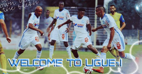 Ligue-1 : #1 : Welcome to Ligue-1