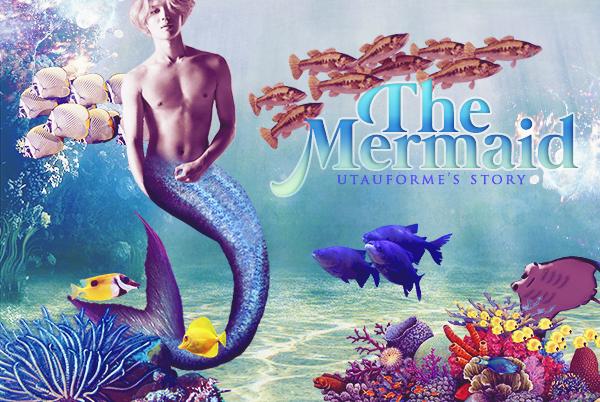 The Mermaid ▬ 2MIN____♥ partie.1