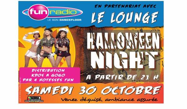 Fun Radio et Le lounge pour une Halloween Night 30 Octobre dès 21 H