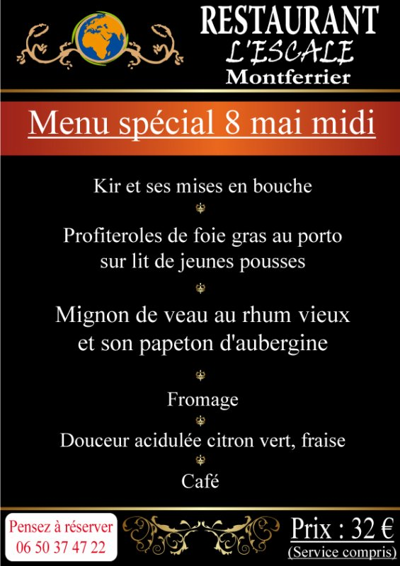 Menu du 8 Mai L'escale Montferrier le Midi