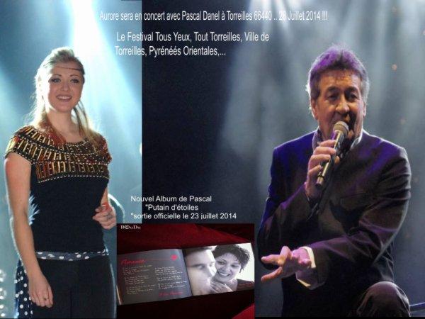 Aurore sera en concert avec Pascal Danel à Torreilles 66440 .. 28 Juillet 2014