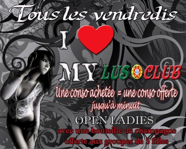 ★.-**-.__ VENDREDI 1 FEVRIER@LUSOCLUB __.-**-.★ ★ I LOVE MY LUSO ★