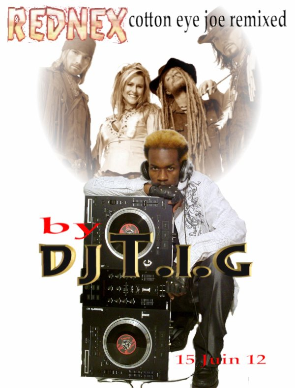 "ALBUM ""REMIX'LA ""  / DJ T.I.G Rednex - cotton eye joe remix (2012)"