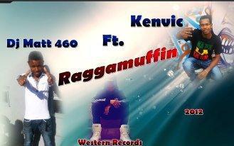 Kenvic-RAGGAMUFFIN-Ft. DjMat 460 [Western Records]' LanMix RiDDIM (2012)