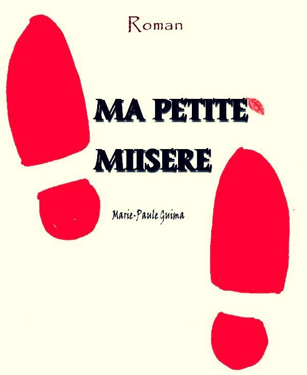 Roman Ma Petite Misère