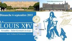 Louis XIV - Château Versailles /Château de St Germains - Edition 6/09/2015