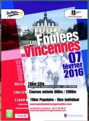 Le Dimanche 07-02-2015 Les foulées de Vincennes (Vincennes 94) 3699 arrivants - 10 Km