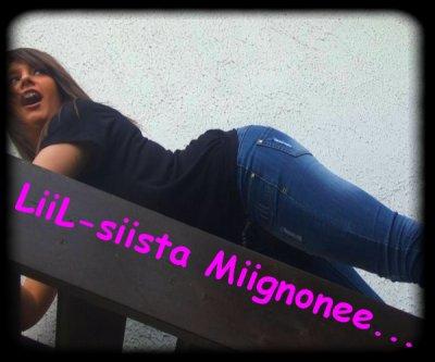 LiiL-siista Miignonee...