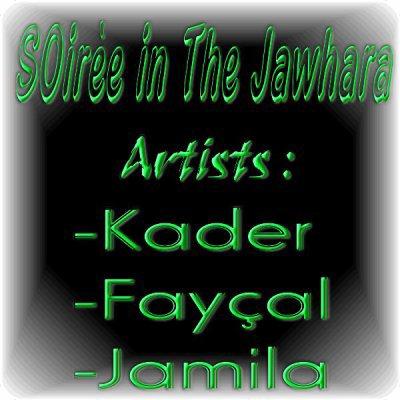 SOirèe 2010 in the Jawhara (Kader,faycal ,jamila)