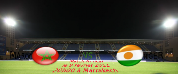 ●Match amical : Maroc vs Niger ●