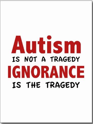 L'autisme n'est pas une tragédie, l'ignorance l'est.