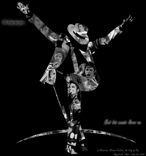 DANSEUR MERVEILLEUX D'UN MOONWALK MAJESTUEUX EFFLEURANT LE PARTERRE TU AS CONQUIS LA TERRE DEPUIS TON ENFANCE AVEC ELEGANCE REPOSE EN PAIX MON CHER MICHAEL GOD BLESS YOU MY ANGEL