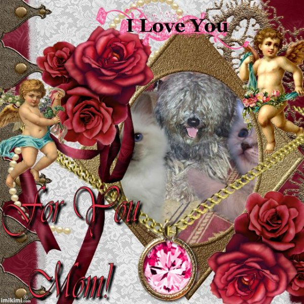 HAPPY MOTHER'S DAY MY DEAR FAN'S AND FRIEND'S BIG KISS YOUR FRIEND KIMO