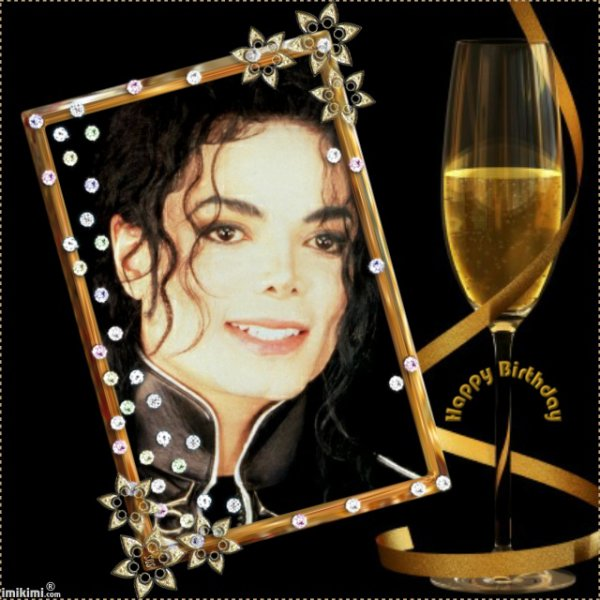 BON ANNIVERSAIRE MON CHER ET ADORABLE MICHAEL J'ESPERE TE REVOIR TRES BIENTOT PARMIS NOUS GOD BLESS YOU GROS BISOUS YOUR FRIEND KIMO