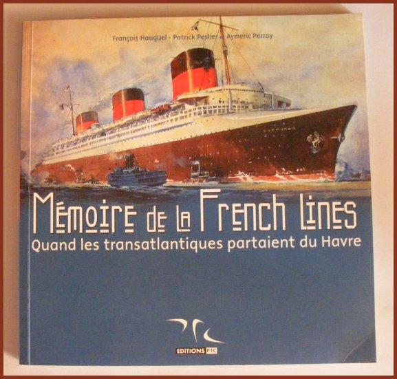 """"""" Mémoire de la French Line """""""