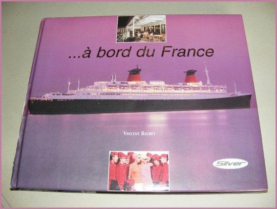 """"""" A Bord du FRANCE """""""