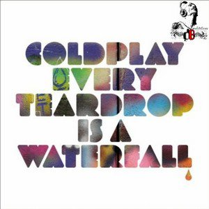 Coldplay /  Every Teardrop Is A Waterfall (Swedish House Mafia Remix)  (2011)