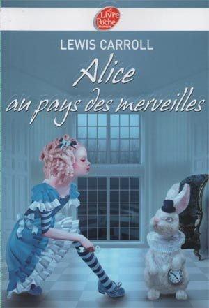Alice au pays des merveilles (de Lewis Caroll)