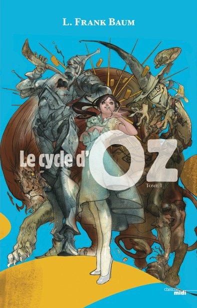 Le cycle d'Oz  (Volume 1 de L.Frank Baum)