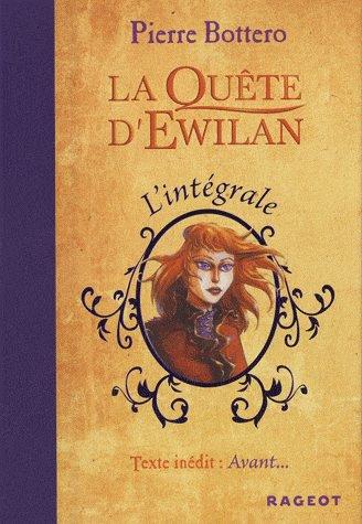 La quête d'Ewilan (Intégrale de Pierre Bottero)