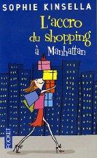 L'accro du shopping à Manhattan:Magnifique comme d'habitude !