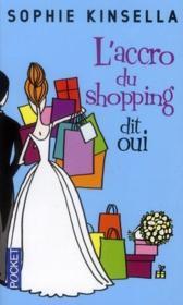 L'accro du shopping dit oui : Drôle,Bien écrit...A lire tout simplement !