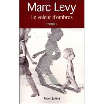 Le voleur d'ombres de Marc Levy