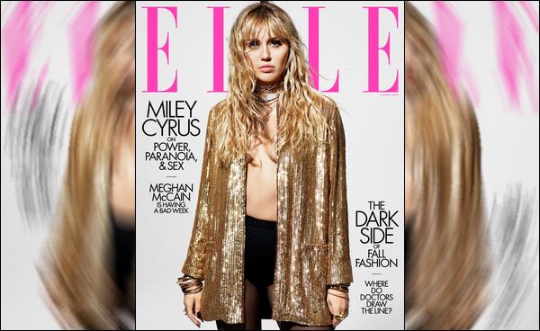 Miley Cyrus a réalisé un photoshoot pour le magazine « Elle » du mois de Août 2019