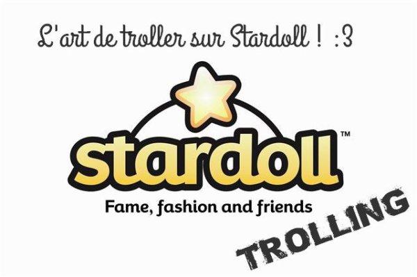 Stardoll-Trolling