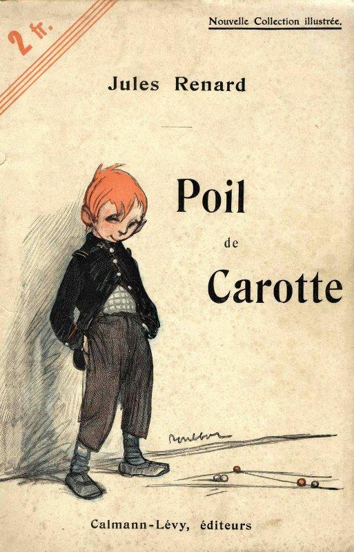 "Jules Renard   (1864-1910)   ""Poil de carotte""  Le toiton"