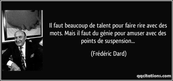 Citation du jour de Frédéric Dard