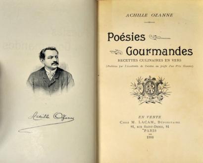 Un peu de poésie gourmande avec Achille Ozanne  (1846-1896)  cuisinier français, chef de cuisine du Roi de Grèce