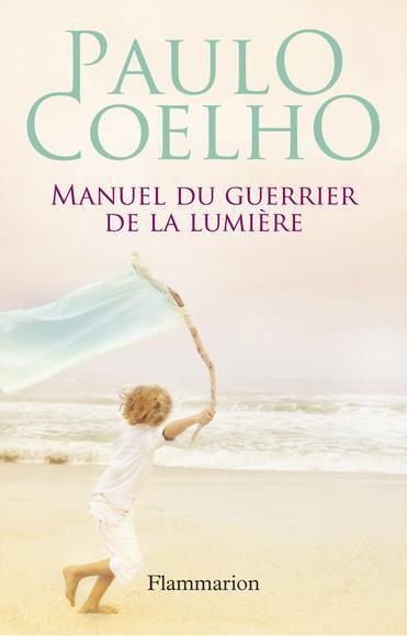 Citation du jour de Paulo Coelho, romancier brésilien né le 24 Août 1947