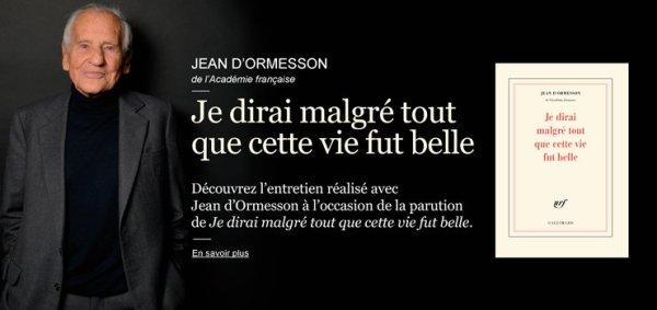 Hommage à Jean D'Ormesson qui nous a quittés aujourd'hui  (1925-2017)