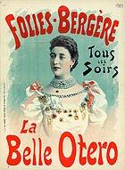 Un peu de rêve... avec La Belle Otero   (1868-1965)