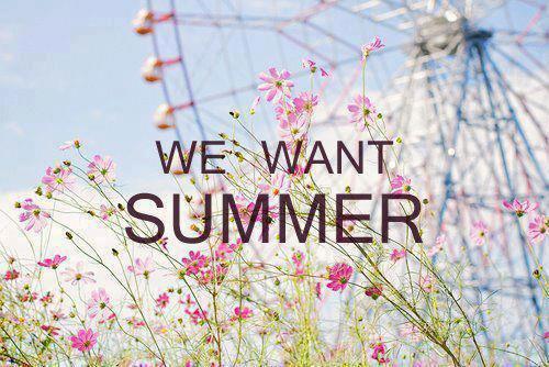 L'été arrive, et la vie devient facile.