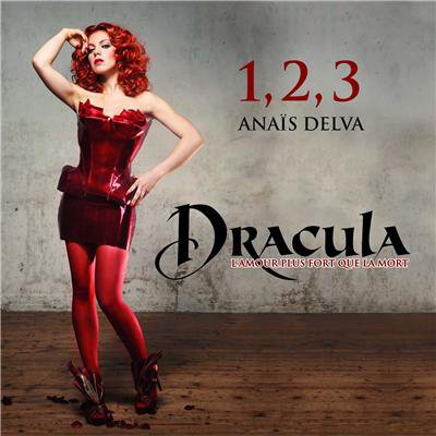 [1er Single] 1,2,3 - Anaïs Delva (Dracula, l'amour plus fort que la mort) DISPONIBLE !