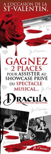 """Concours """"St-Valentin"""" : Gagne 2 places pour le SHOWCASE DRACULA !"""