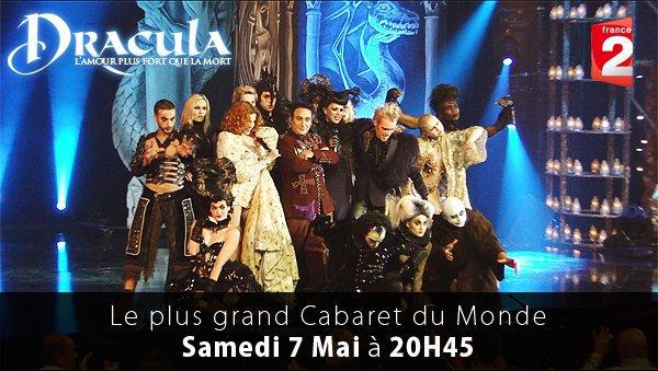 """""""Le plus grand cabaret du monde"""" ... le 07 mai sur FRANCE 2 !"""